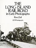 Long Island Rail Road in Early Photographs