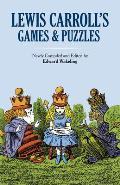 Lewis Carrolls Games & Puzzles