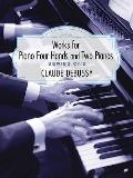 Works For Piano Four Hands & Two Pianos