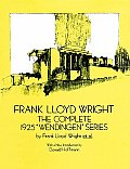 Frank Lloyd Wright The Complete 1925 Wendingen Series