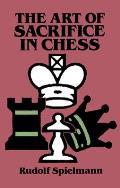 Art Of Sacrifice In Chess