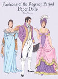 Fashions Of The Regency Period Paper Dol