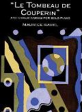 Le Tombeau de Couperin and Other Works for Solo Piano
