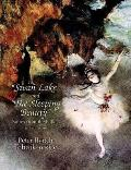 Swan Lake & The Sleeping Beauty Suites from the Ballets in Full Score