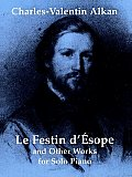 Le Festin DEsope & Other Works for Solo Piano