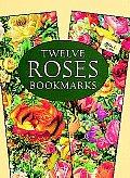 Twelve Roses Bookmarks
