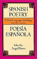 Spanish Poetry Poesia Espanola A Dual La