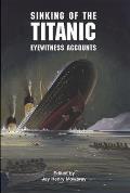 Sinking of the Titanic Eyewitness Accounts