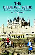 Medieval Scene An Informal Introduction to the Middle Ages