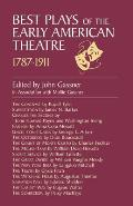 Best Plays Of The Early American Theatre