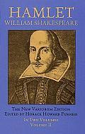 Hamlet The New Variorium Edition Volume 2