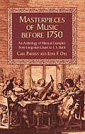 Masterpiece Of Music Before 1750 An Anthology Of Musical Examples From Gregorian Chant To JS Bach