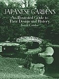 Japanese Gardens An Illustrated Guide To Their Design & History