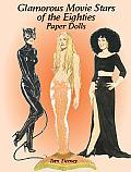 Glamorous Movie Stars of the Eighties Paper Dolls