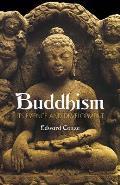 Buddhism Its Essence & Development