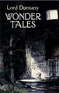 Wonder Tales The Book Of Wonder & Tale