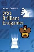 200 Brilliant Endgames