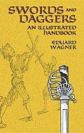 Swords & Daggers An Illustrated Handbook
