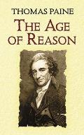 Age of Reason Being an Investigation of True & Fabulous Theology
