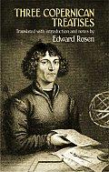 Three Copernican Treatises The Commentariolus of Copernicus The Letter Against Werner The Narratio Prima of Rheticus