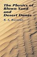 Physics Of Blown Sand & Desert Dunes