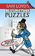 Sam Loyds Best Picture Puzzles