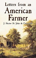 letters from an american farmer letters from an american farmer j hector crevecoeur 23326