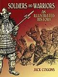 Soldiers & Warriors An Illustrated History