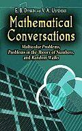 Mathematical Conversations Multicolor Problems Problems in the Theory of Numbers & Random Walks