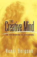 Creative Mind An Introduction to Metaphysics