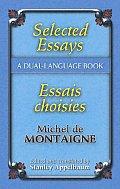 Selected Essays Essais Choisis A Dual Language Book