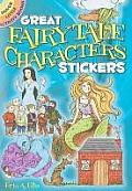 Great Fairy Tale Characters Stickers [With Sticker(s)]