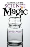 Martin Gardners Science Magic Tricks & Puzzles