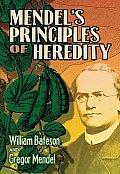 Mendels Principles of Heredity