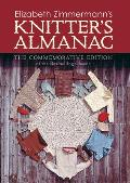 Elizabeth Zimmermanns Knitters Almanac A Commemorative Edition