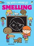 World Around Us Smelling