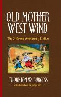Old Mother West Wind 01 Centennial Anniversary Edition