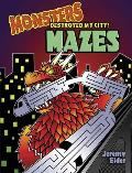 Monsters Destroyed My City Mazes