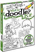 What to Doodle? Kit [With Pens/Pencils and 3 Paperbacks]
