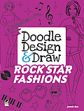 Doodle Design & Draw ROCK STAR FASHIONS