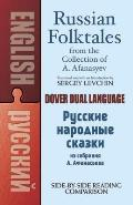 Russian Folktales from the Collection of A Afanasyev A Dual Language Book