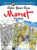 Dover Masterworks Color Your Own Monet Paintings