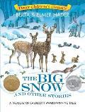 Big Snow & Other Stories A Treasury of Caldecott Award Winning Tales