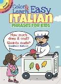 Color & Learn Easy Italian Phrases for Kids