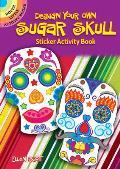 Design Your Own Sugar Skull Sticker Activity Book