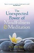 Unexpected Power of Mindfulness & Meditation