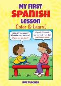 My First Spanish Lesson Color & Learn