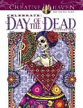 Creative Haven Celebrate Day of the Dead Coloring Book