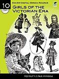 Dover Digital Design Source 10 Girls of the Victorian Era