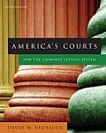 America's Courts and the Criminal Justice System (9TH 08 - Old Edition)